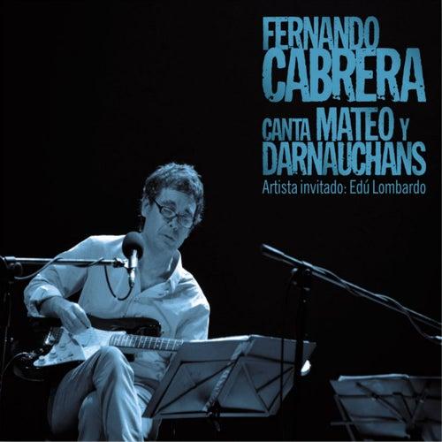 Canta Mateo y Darnauchans by Fernando Cabrera