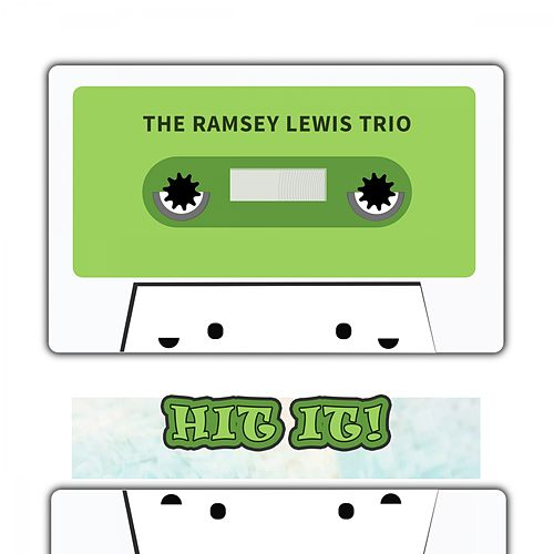 Hit It by Ramsey Lewis