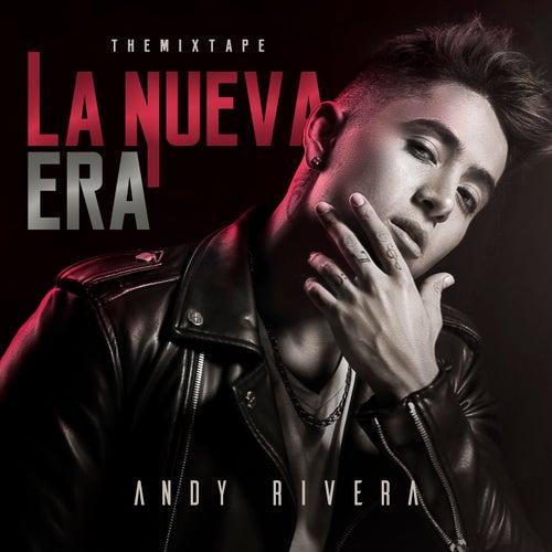 La Nueva Era: The Mixtape de Andy Rivera