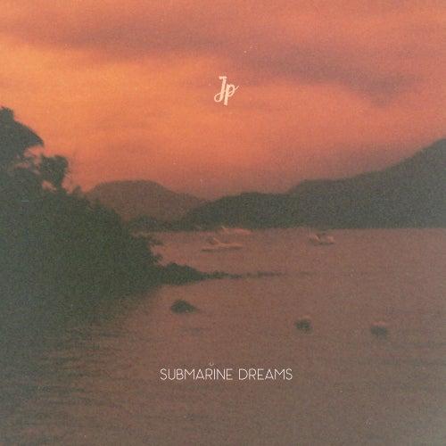 Submarine Dreams de JP