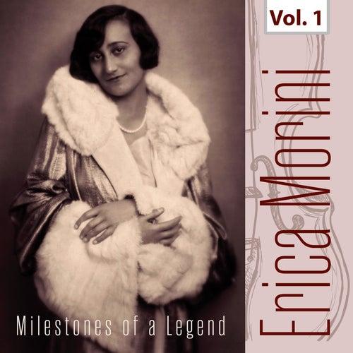 Milestones of a Legend - Erica Morini, Vol. 1 by Erica Morini