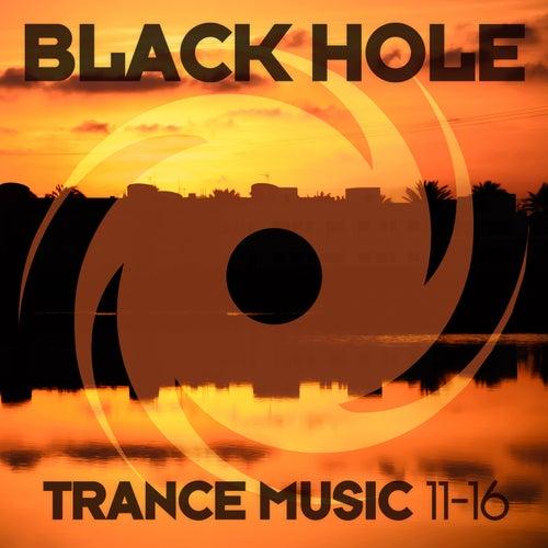 Black Hole Trance Music 11-16 von Various Artists
