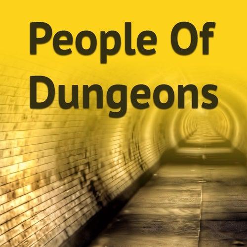 People Of Dungeons de Various Artists