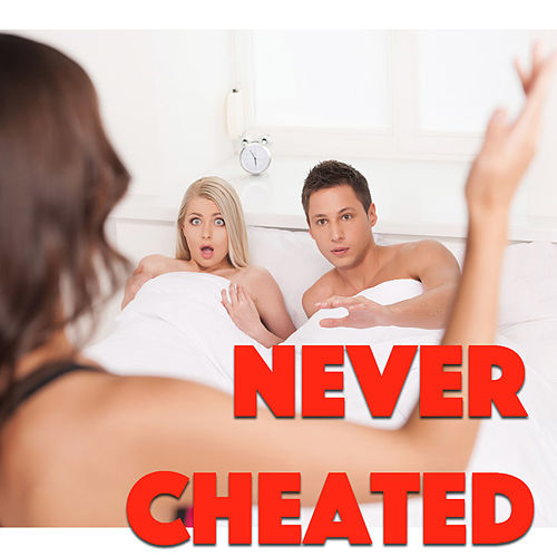 Never Cheated de Various Artists