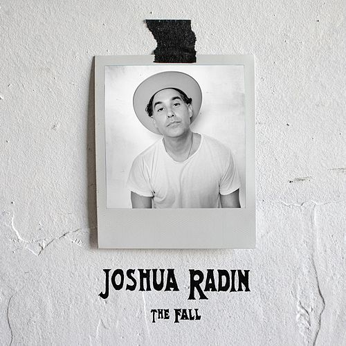 The Fall von Joshua Radin