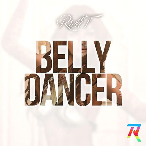 Belly Dancer by Rich T