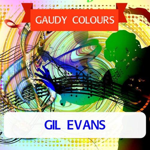 Gaudy Colours von Gil Evans