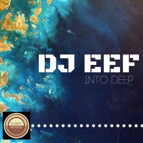 Into Deep de DJ Eef