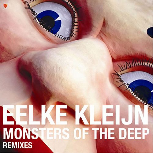 Monsters of the Deep (Remixes) by Eelke Kleijn