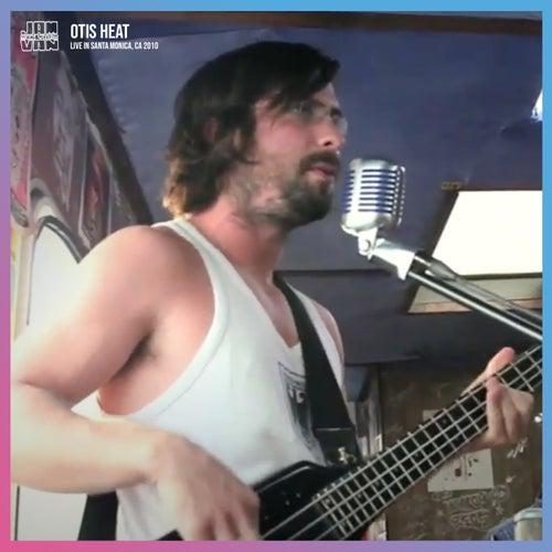 Jam in the Van - Otis Heat (Live Session, Santa Monica, CA, 2010) de Jam in the Van
