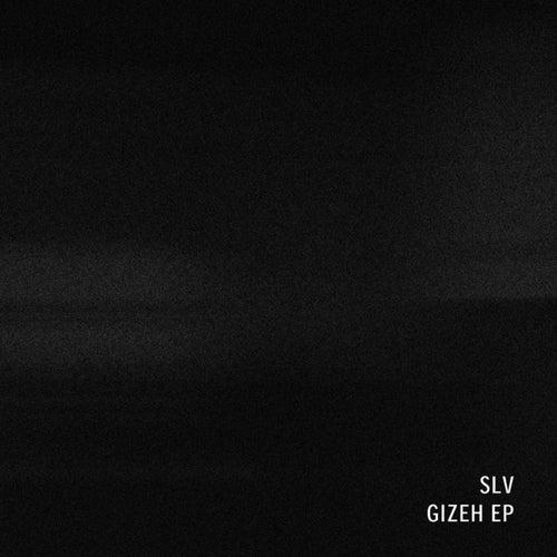 Gizeh EP de Slv