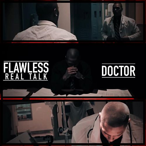 Doctor by Flawless Real Talk