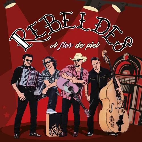 A Flor de Piel di Los Rebeldes
