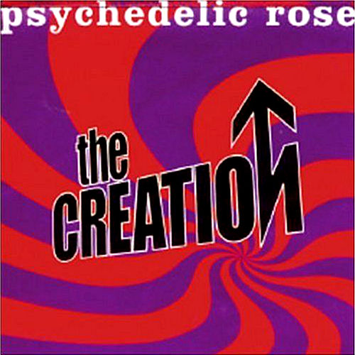 Psychedelic Rose von The Creation