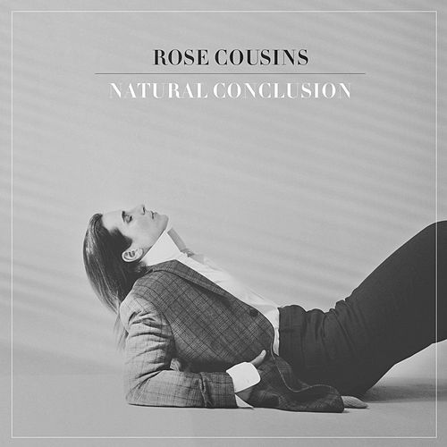 Natural Conclusion de Rose Cousins