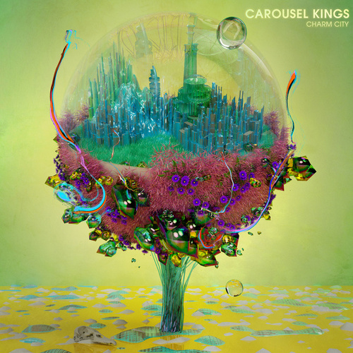 Charm City by Carousel Kings