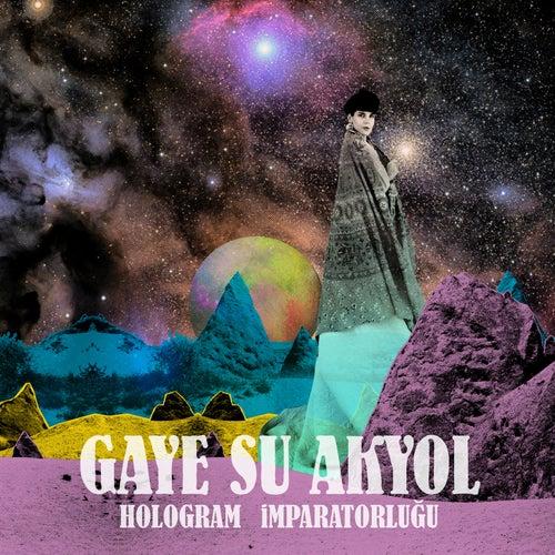 Hologram İmparatorluğu by Gaye Su Akyol
