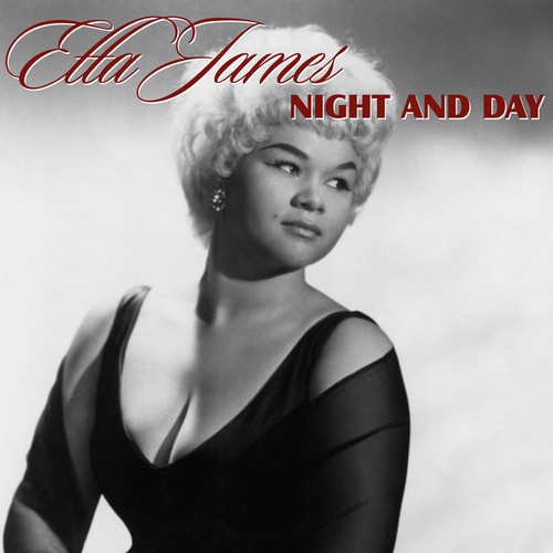 Night and Day von Etta James