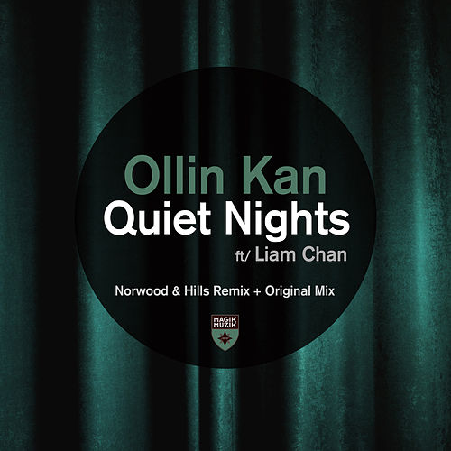 Quiet Nights de Ollin Kan