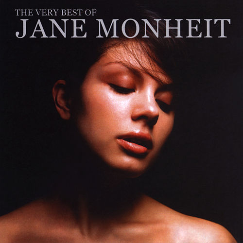 The Very Best of Jane Monheit von Jane Monheit