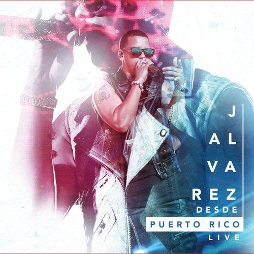 Desde Puerto Rico Live de J. Alvarez