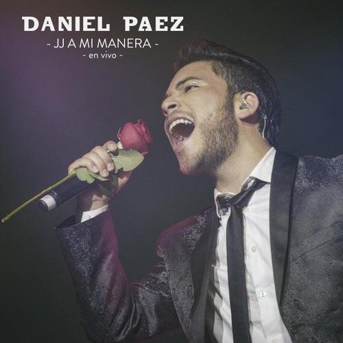 JJ a Mi Manera (En Vivo) von Daniel Paez