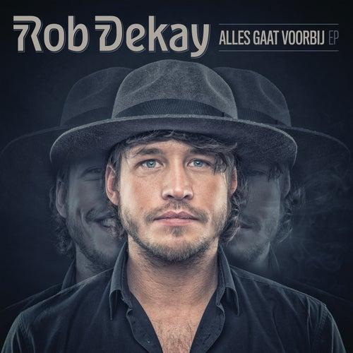Alles Gaat Voorbij von Rob Dekay