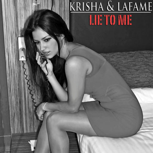 Lie To Me by Lafame