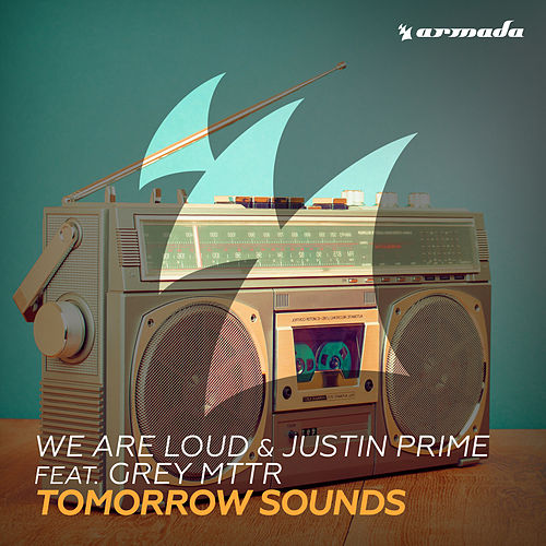 Tomorrow Sounds by We Are Loud