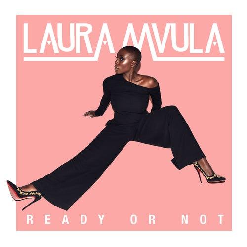 Ready or Not von Laura Mvula