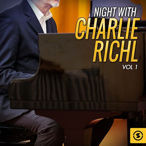 Night With Charlie Rich, Vol. 1 by Charlie Rich