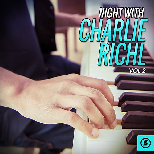 Night With Charlie Rich, Vol. 2 de Charlie Rich