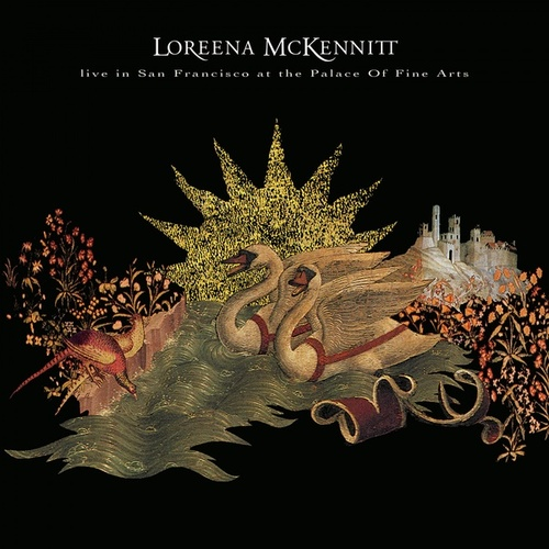 Live in San Francisco at the Palace of Fine Arts von Loreena McKennitt