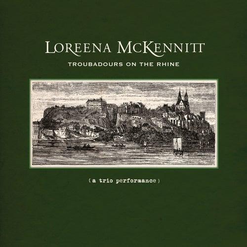 Troubadours on the Rhine von Loreena McKennitt