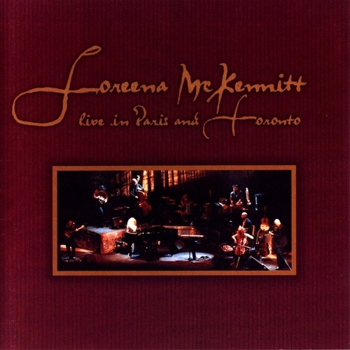Live in Paris and Toronto von Loreena McKennitt