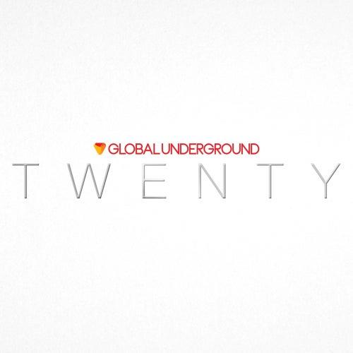 Global Underground: TWENTY (Digital Sampler) von Various Artists