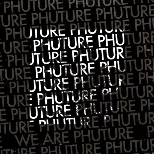 We Are Phuture von Phuture