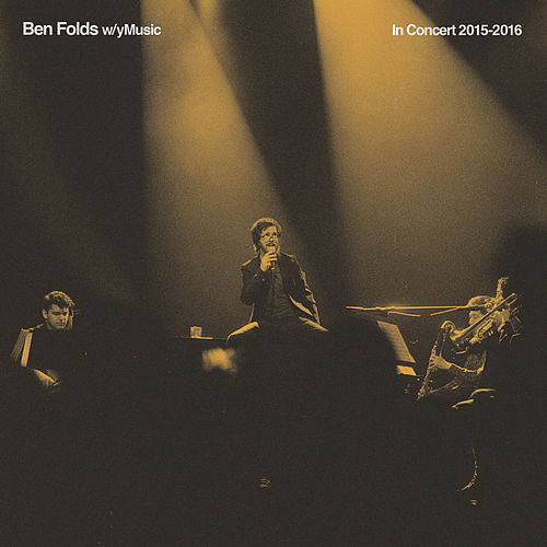 In Concert 2015 - 2016 by Ben Folds