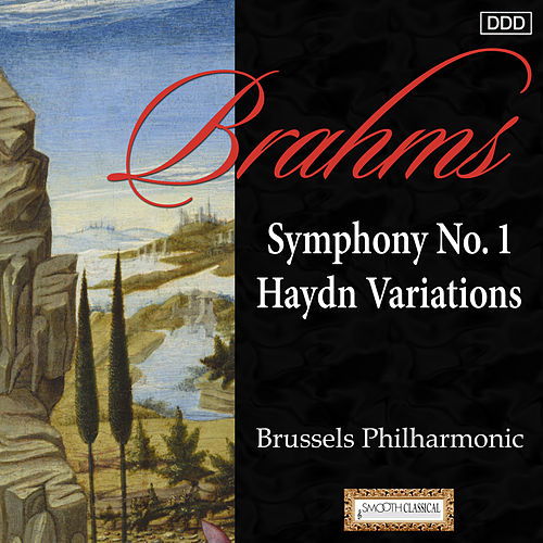Brahms: Symphony No. 1 - Haydn Variations de Brussels Philharmonic