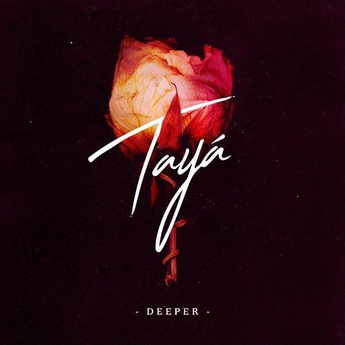 Deeper di Tayá