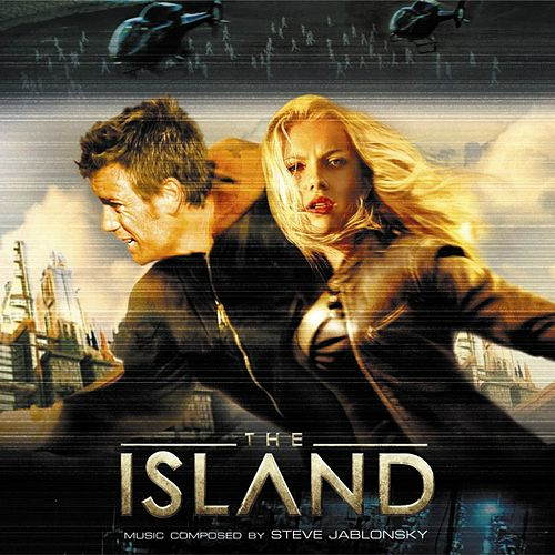 The Island (Original Motion Picture Soundtrack) van Steve Jablonsky