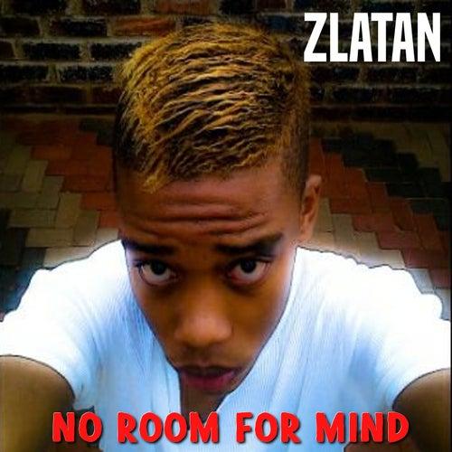 No Room for Mind de Zlatan