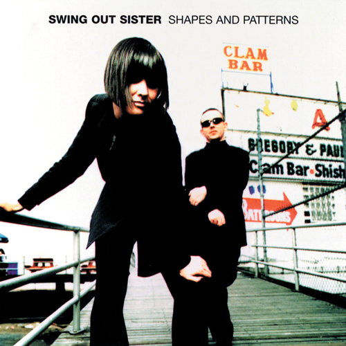 Shapes And Patterns de Swing Out Sister