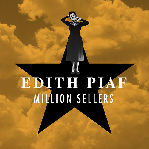 Million Sellers by Edith Piaf