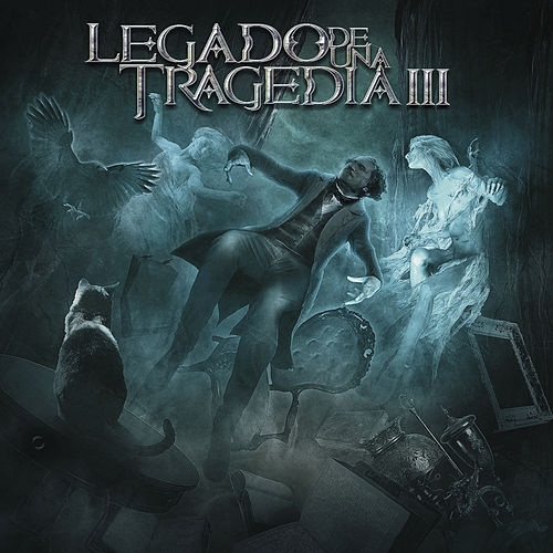 Legado de una Tragedia Vol. III by Legado de una Tragedia