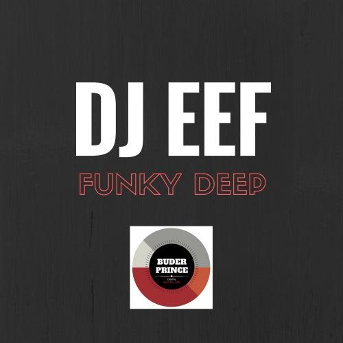 Funk Deep de DJ Eef