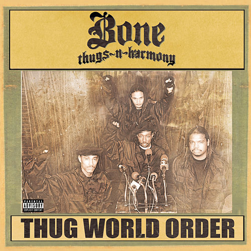 Thug World Order de Bone Thugs-N-Harmony