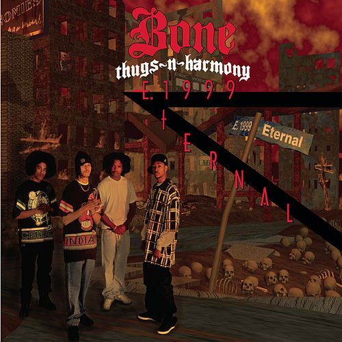 E. Eternal 1999 de Bone Thugs-N-Harmony