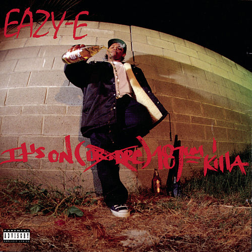 It's On (Dr. Dre) 187um Killa von Eazy-E