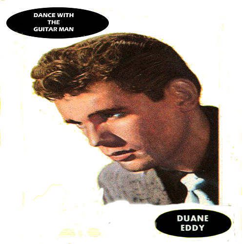 Dance With The Guitar Man by Duane Eddy